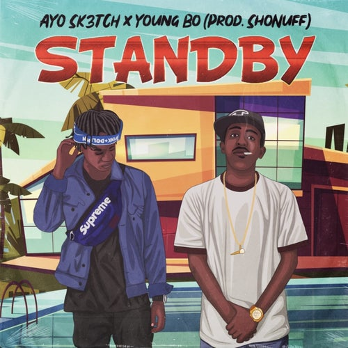Standby (feat. Young Bo)