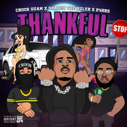 Thankful  (feat. Drakeo The Ruler & 24hrs)