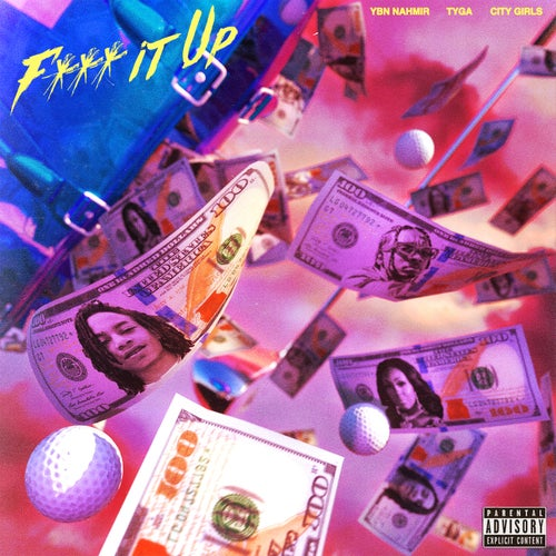 Fuck It Up (feat. City Girls & Tyga)