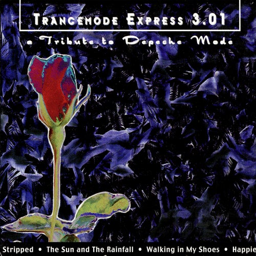 Trancemode Express 3.01: A Tribute To Depeche Mode Volume 3