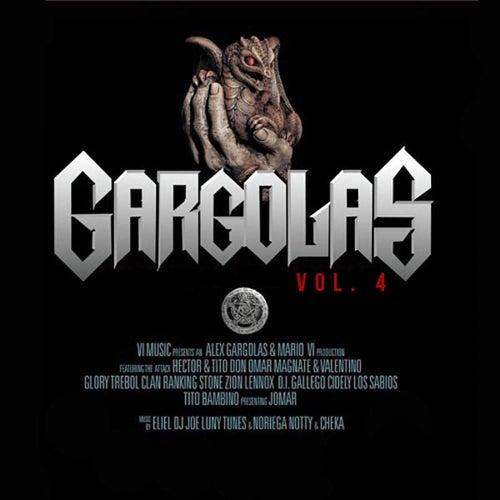 Alex Gárgolas Presenta: Las Gárgolas, Vol. 4