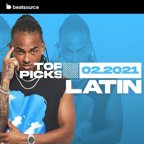 Latin Top Picks February 2021 playlist