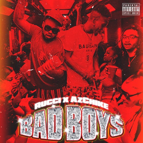 Bad Boys (feat. AzChike)