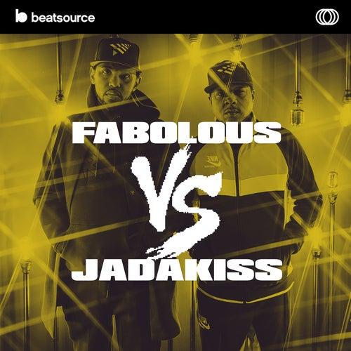 Fabolous vs Jadakiss playlist