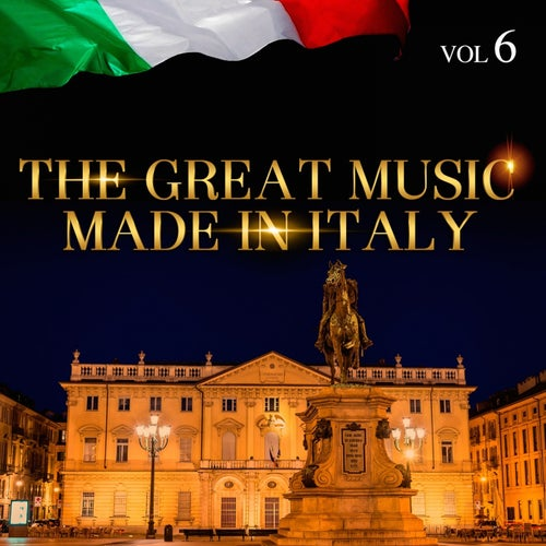 The Great Music Made in Italy Vol. 6