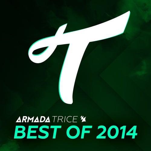 Armada Trice - Best of 2014