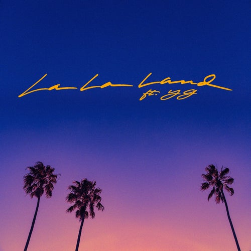La La Land (feat. YG)