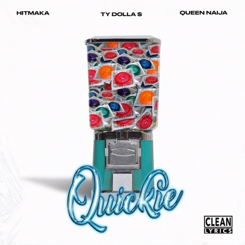 Quickie (feat. Ty Dolla $ign)