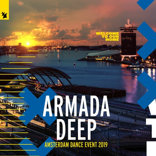 Armada Deep - Amsterdam Dance Event 2019