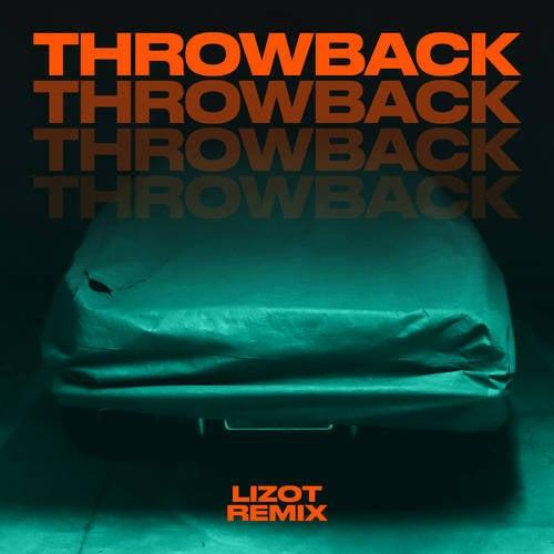 Throwback (LIZOT Remix)