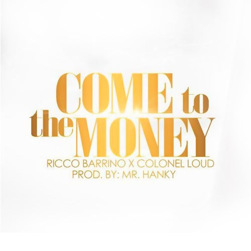 Come to the Money - Single