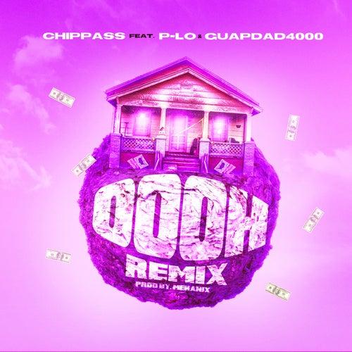 Oooh (Remix) [feat. Guapdad 4000 & P-Lo]