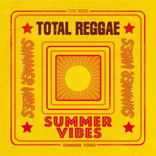 Total Reggae: Summer Vibes