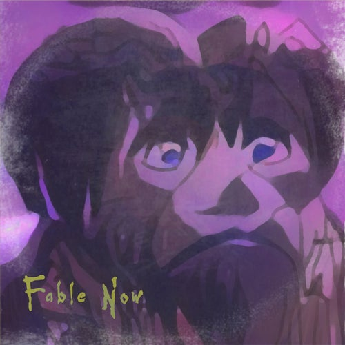 Fable Now