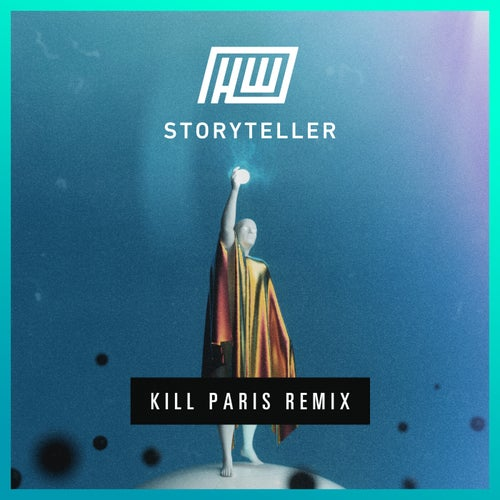 Storyteller (Kill Paris Remix)