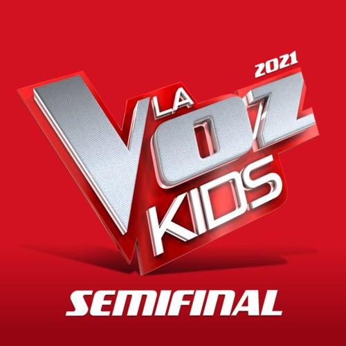 La Voz Kids 2021 – Semifinales