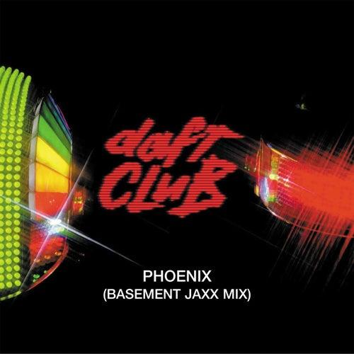 Phoenix (Basement Jaxx Remix)