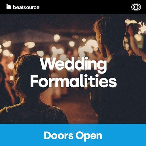 Wedding Formalities - Doors Open playlist