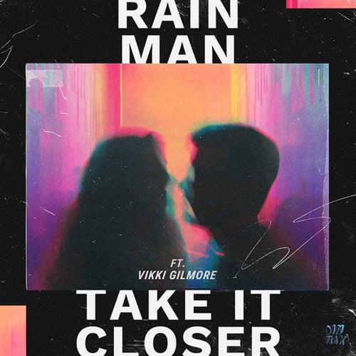 Take It Closer (feat. Vikki Gilmore)