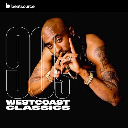 90s West Coast Classics playlist