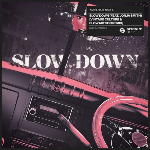 Slow Down (feat. Jorja Smith)