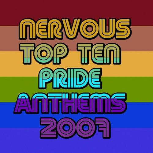 Nervous Top Ten Pride Anthems 2007