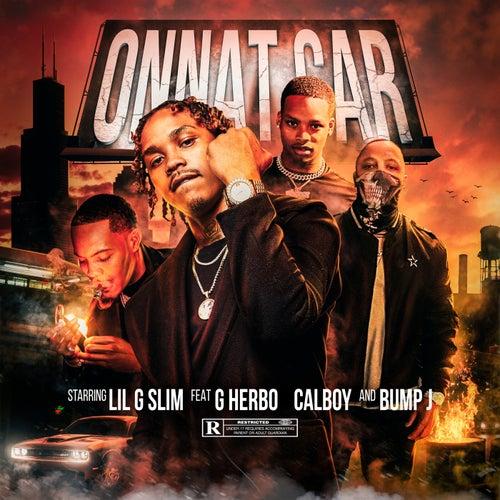 Onnat Car (Remix) (feat. G Herbo, Calboy, Bump J)