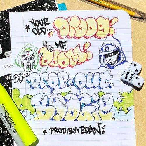 Dropout Boogie