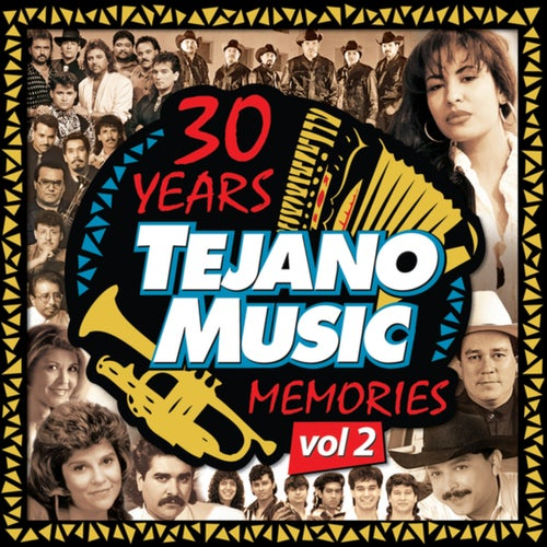 30 Years Of Tejano Music Memories