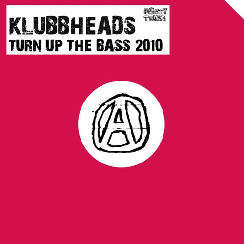 Turn Up The Bass 2010