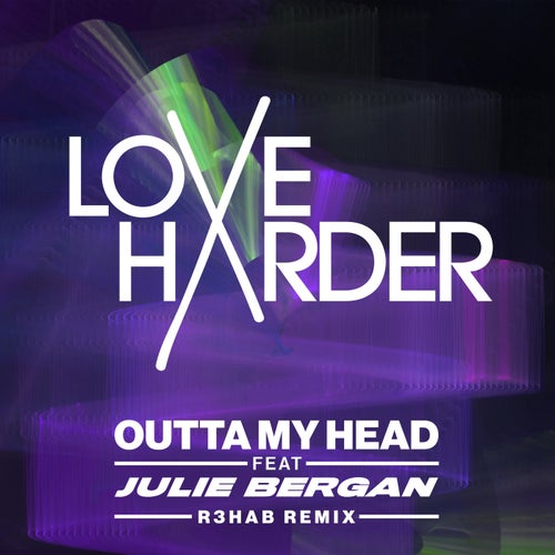 Outta My Head - R3HAB Remix