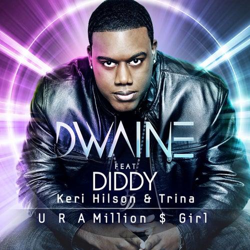 U R a Million $ Girl (feat. Diddy, Keri Hilson, & Trina)