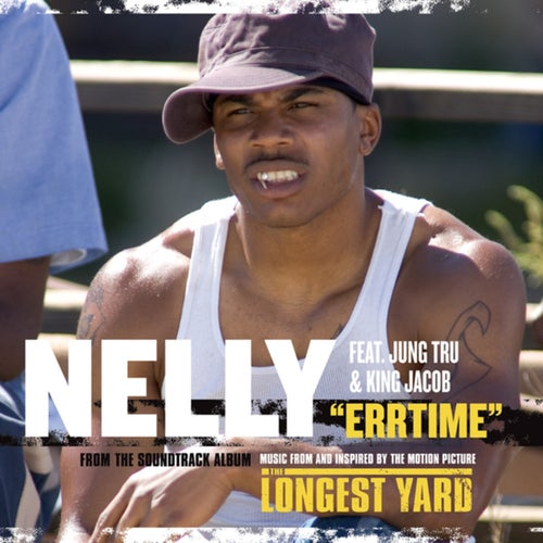 Errtime EXPLICIT (From The Soundtrack To The Longest Yard)