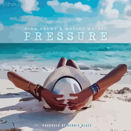 Pressure (feat. Ryan Drews & Marley Waters)