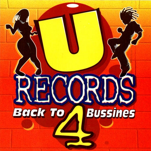 U Records, Vol. 4 - Back to Bussiness