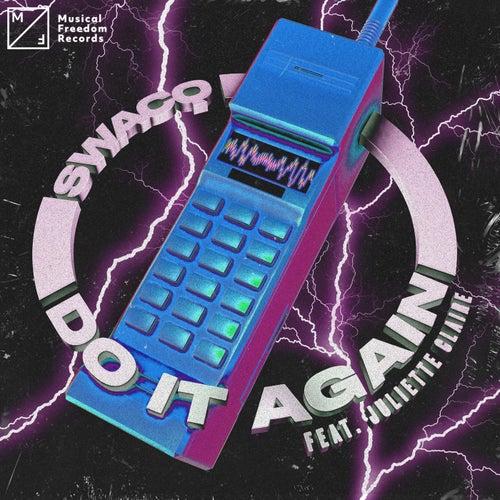 Do It Again (feat. Juliette Claire)