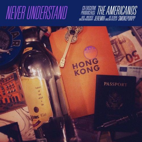 Never Understand (feat. Jeremih & Smokepurpp)