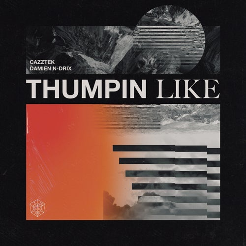 Thumpin Like - Extended Mix