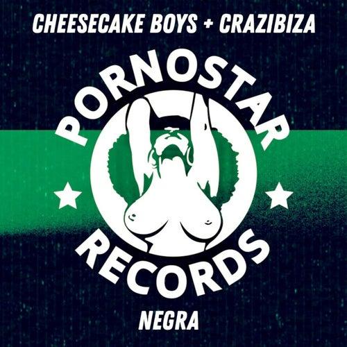 Cheesecake Boys, Crazibiza - Negra