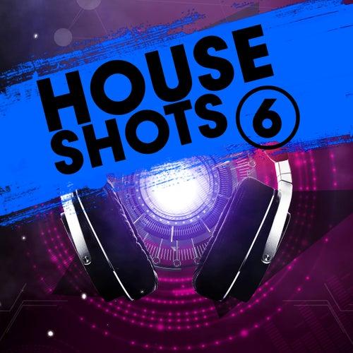 House Shots 6