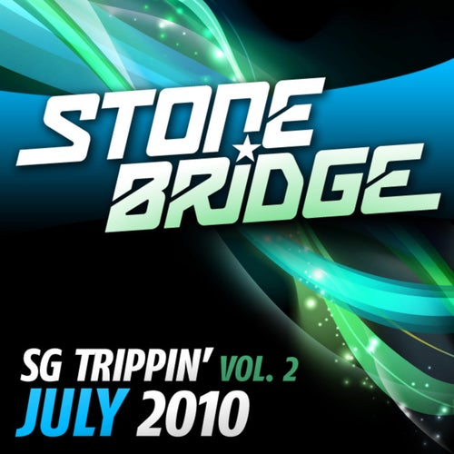 SG Trippin' Vol 2 - July 2010 - Selected by StoneBridge