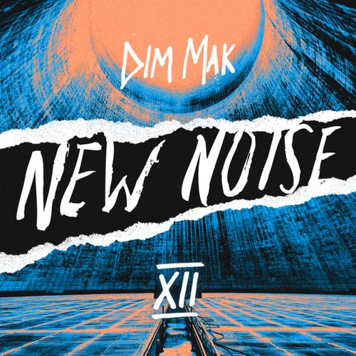 Dim Mak Presents New Noise, Vol. 12