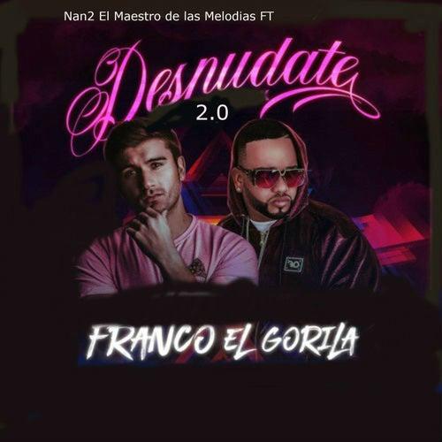 Desnudate 2.0 (feat. Franco El Gorila)