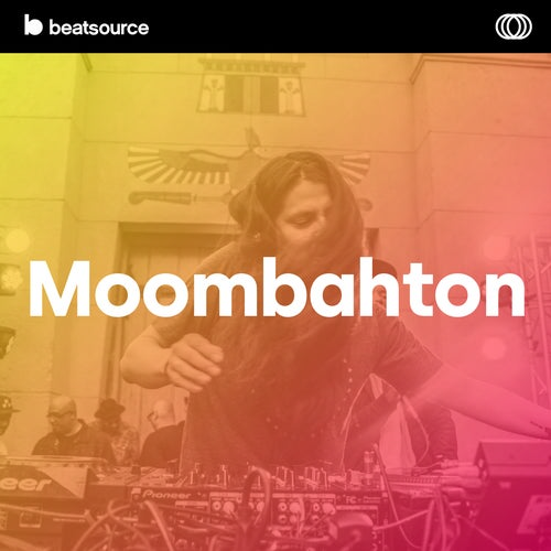 Moombahton playlist