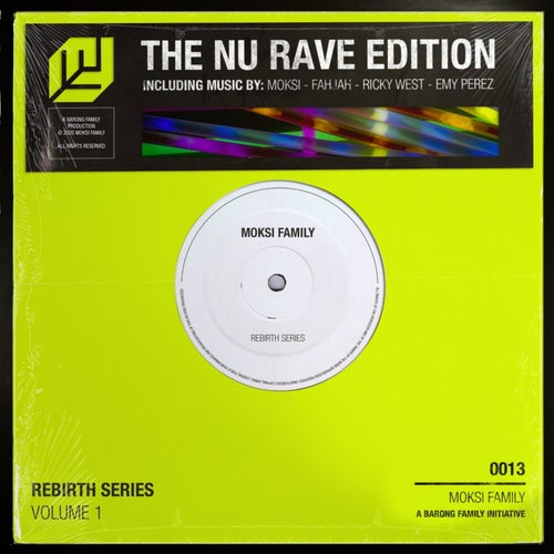 Moksi Family Rebirth Series Vol. 1: Nu Rave