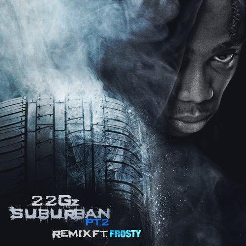 Suburban, Pt. 2 (Remix) [feat. Frosty]