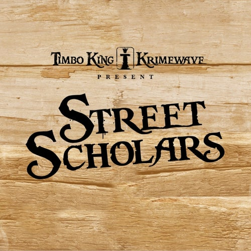 Street Scholars (Single Version)