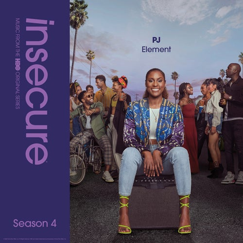 Element (from Insecure: Music From The HBO Original Series, Season 4)