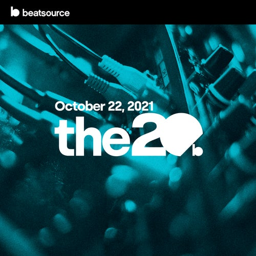 The 20 - October 22, 2021 playlist
