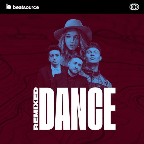 Remixed - Dance playlist